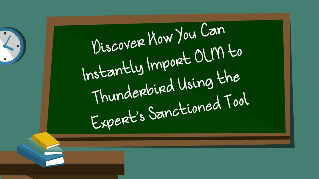 Discover How You Can Instantly Import OLM to Thunderbird Using the Expert's Sanctioned Tool